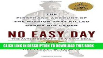 [DOWNLOAD] PDF No Easy Day: The Firsthand Account of the Mission that Killed Osama Bin Laden