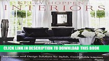 Ebook Kelly Hoppen Interiors: Inspiration and Design Solutions for Stylish, Comfortable Interiors