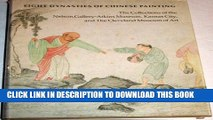 Best Seller Eight Dynasties of Chinese Painting: The Collections of the Nelson Gallery-Atkins
