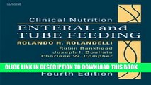 [READ] EBOOK Clinical Nutrition: Enteral and Tube Feeding, Text with CD-ROM, 4e BEST COLLECTION