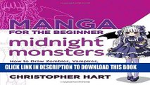 Ebook Manga for the Beginner Midnight Monsters: How to Draw Zombies, Vampires, and Other
