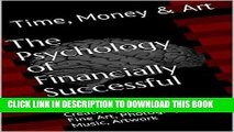 Ebook The Psychology of Financially Successful Art: Creativity and Selling Fine Art, Photography,