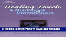 [FREE] EBOOK Healing Touch: A Guide Book for Practitioners, 2nd Edition (Healer Series) ONLINE