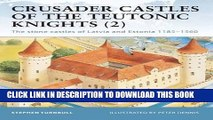 [PDF] Crusader Castles of the Teutonic Knights (2): The stone castles of Latvia and Estonia