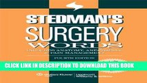 [PDF] Stedman s Surgery Words: Includes Anatomy, Anesthesia   Pain Management (Stedman s Word Book