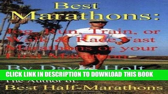 Best Seller Best Marathons: Jog, Run, Train or Walk   Race Fast Marathons or Your First Marathon
