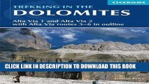 Ebook Trekking in the Dolomites: Alta Via 1 And Alta Via 2 With Alta Via Routes 3-6 In Outline