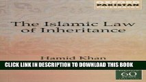 Best Seller Islamic Law of Inheritance: A Comparative Study of Recent Reforms in Muslim Countries
