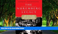 Deals in Books  The Nuremberg Legacy: How the Nazi War Crimes Trials Changed the Course of