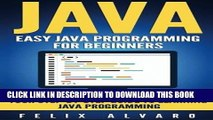 [PDF] JAVA: Easy Java Programming For Beginners, Step-By-Step Guide To Learning Java (Java Series)