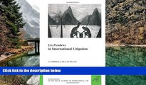 Deals in Books  Lis Pendens in International Litigation (Les Livres de Poche de L Academie de