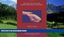 Big Deals  Helping Hands Across Time: Keeping Family Money in the Family  Best Seller Books Best