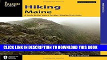 Ebook Hiking Maine: A Guide to the State s Greatest Hiking Adventures (State Hiking Guides Series)