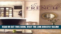 [READ] EBOOK Essentially French: Homes With Classic French Style BEST COLLECTION