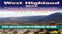 [Free Read] West Highland Way: 53 Large-Scale Walking Maps   Guides to 26 Towns and Villages -