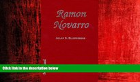 EBOOK ONLINE  Ramon Novarro: A Biography of the Silent Film Idol, 18991968; With a Filmography
