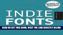 [READ] EBOOK Indie Fonts 3: A Compendium of Digital Type from Independent Foundries (Indie Fonts: