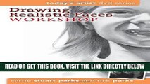 PDF] Drawing Realistic Faces Workshop: DVD Series (Today's
