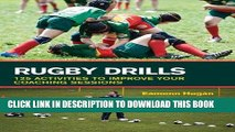 Best Seller Rugby Drills: 125 Activities to Improve Your Coaching Sessions Free Read