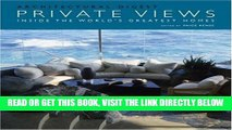 [READ] EBOOK Private Views: Inside the World s Greatest Homes (Architectural Digest) BEST COLLECTION