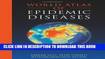 Ebook World Atlas of Epidemic Diseases (Arnold Publication) Free Read