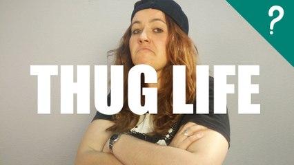 Qué significa Thug Life
