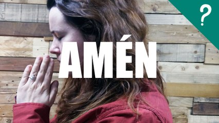 Qué significa Amén