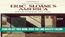 [READ] EBOOK Eric Sloane s America: Paintings in Oil (Dover Fine Art, History of Art) ONLINE