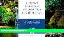 Must Have  Ancient Egyptian Wisdom for the Internet: Ancient Egyptian Justice and Ancient Roman