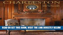 [FREE] EBOOK Charleston Architecture and Interiors ONLINE COLLECTION