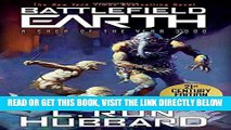 [FREE] EBOOK Battlefield Earth: Epic New York Times Best Seller SCI-FI Adventure Novel ONLINE
