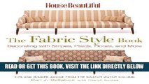 [READ] EBOOK House Beautiful The Fabric Style Book: Decorating with Stripes, Plaids, Florals, and