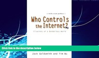 Big Deals  Who Controls the Internet?: Illusions of a Borderless World  Full Ebooks Best Seller