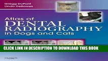 Best Seller Atlas of Dental Radiography in Dogs and Cats, 1e Free Read