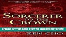 [FREE] EBOOK Sorcerer to the Crown (A Sorcerer Royal Novel) BEST COLLECTION