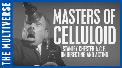 Directing and Acting | Masters of Celluloid