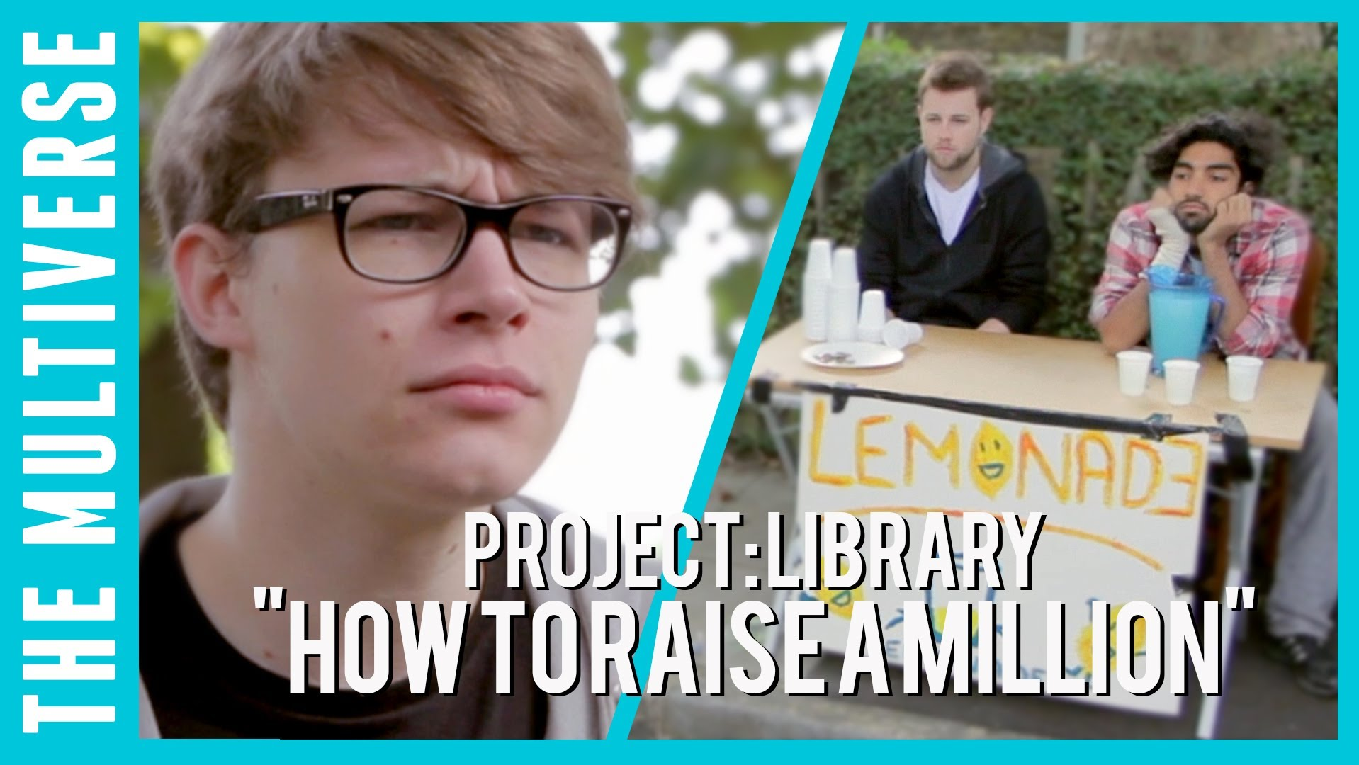 How To Raise A Million | Project: Library