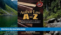 READ NOW  Author Law A To Z: A Desktop Guide to Writers  Rights and Responsibilities (Capital