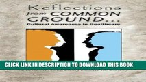 [FREE] EBOOK Reflections from Common Ground: Cultural Awareness in Healthcare ONLINE COLLECTION