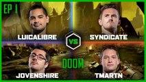 Ep 1   DOOM 3   Luicalibre vs Jovenshire vs TmarTn vs Syndicate   Legends of Gaming