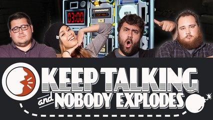 Lets Play KEEP TALKING AND NOBODY EXPLODES w/ EatMyDiction, Completionist, MissesMae, BigMacNation