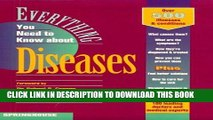 [FREE] EBOOK Everything You Need to Know about Diseases (Everything You Need to Know about