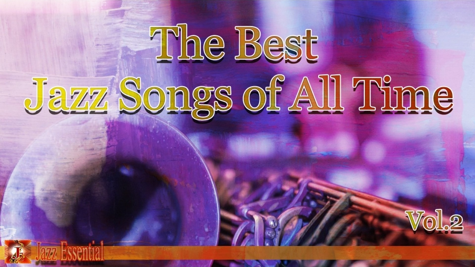 Roy Eldridge, Chick Webb, Benny Goodman, Louis Armstrong - The Best Jazz Songs of All Time - Vol. 2