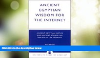 Big Deals  Ancient Egyptian Wisdom for the Internet: Ancient Egyptian Justice and Ancient Roman