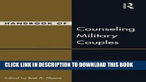 Best Seller Handbook of Counseling Military Couples (Family Therapy and Counseling) Free Read