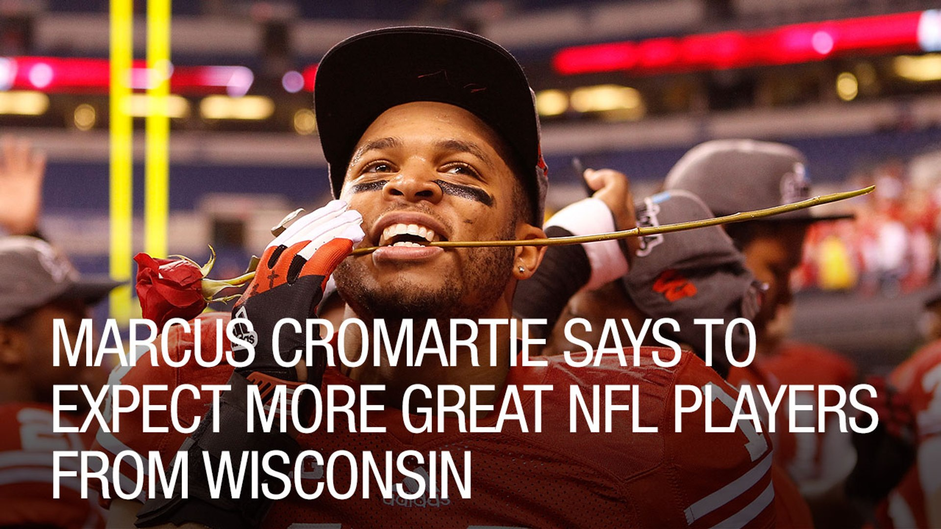 Marcus Cromartie Says To Expect More Great NFL Players From Wisconsin