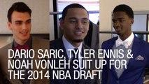 Dario Saric, Tyler Ennis and Noah Vonleh Suit Up for the NBA Draft
