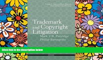 READ FULL  Trademark and Copyright Litigation: Forms and Analysis--Volume 1:  Cease-and-Desist