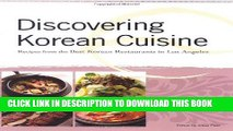 [New] Ebook Discovering Korean Cuisine: Recipes from the Best Korean Restaurants in Los Angeles