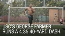 USC's George Farmer Runs a 4.35 40-Yard Dash